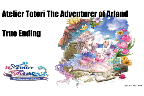 Atelier Totori The Adventurer of Arland「True Ending」 - YouTube