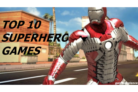 Top 10 Best Superhero games for android/iOS 2016 - YouTube