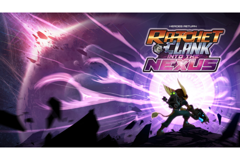 Ratchet and Clank Into the Nexus Game Wallpapers | HD ...