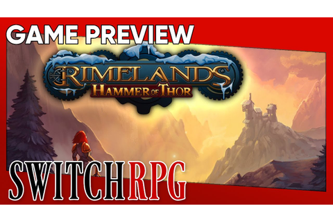 SwitchRPG Previews - Rimelands: Hammer of Thor - Nintendo ...