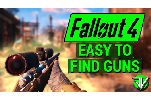 FALLOUT 4: Early Game EASY TO FIND Weapons! (Sniper, .44 ...