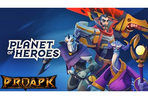 Planet of Heroes MOBA Gameplay Android / iOS (CBT) - YouTube
