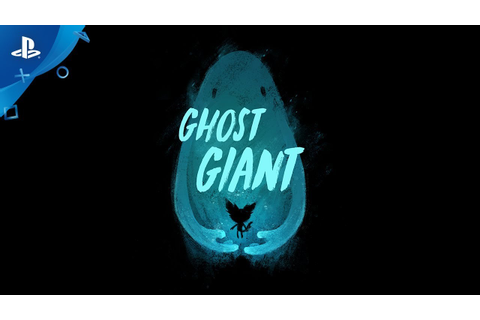 Ghost Giant - E3 2018 Announcement Trailer | PS VR - YouTube
