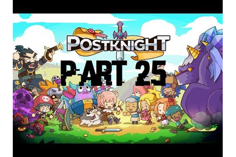 Postknight - Part 25 : Exploring Cryptic Hollow! - YouTube