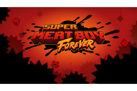 Super Meat Boy Forever dev planning post-launch DLC, user ...