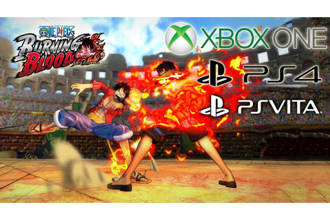 One Piece Burning Blood 2016 Game to Xbox One, PS4, Vita ...