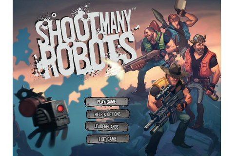 scribblerme blog: Shoot Many Robots FULL Version PC game ...