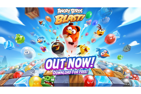 Angry Birds Blast – Official Cinematic Gameplay Trailer ...