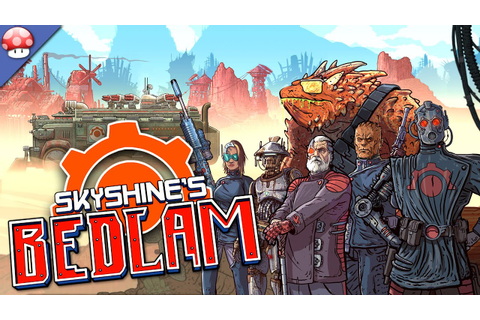Skyshines BEDLAM Gameplay [PC HD] [60FPS] - YouTube
