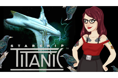 Starship Titanic (Douglas Adams) - PC Game Review - YouTube