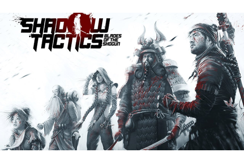 Rant: Shadow Tactics: Blades of the Shogun - YouTube