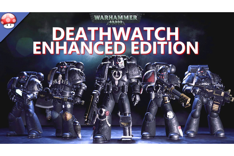 Warhammer 40,000: Deathwatch Enhanced Edition Gameplay PC ...