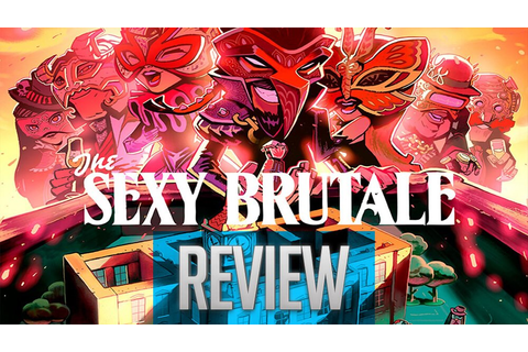 The Sexy Brutale Review | Never-Ending Fun - The Game Fanatics