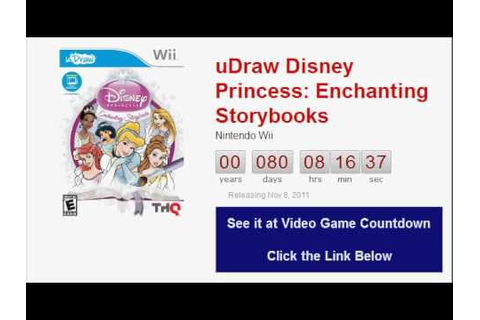 uDraw Disney Princess Enchanting Storybooks Wii Countdown ...