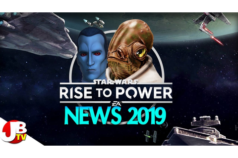 Star Wars: Rise to Power news update 2019 - YouTube