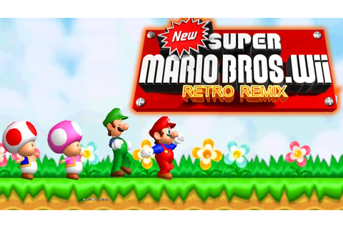 New Super Mario Bros. Wii Retro Remix [FULL GAME/100% ...