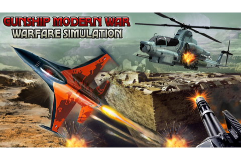 Gunship Modern War Warfare Simulation - Helicopter Game ...