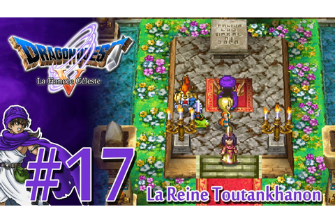 [Let's Play] Dragon Quest 5 : La Fiancée Céleste FR HD #17 ...