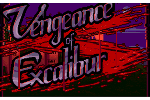 Vengeance Of Excalibur (Video Game) - TV Tropes