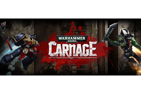 Warhammer 40K Carnage: un side-scrolling action in arrivo ...