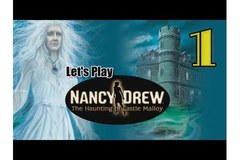 Nancy Drew 19: Haunting of Castle Malloy [01] w/YourGibs ...
