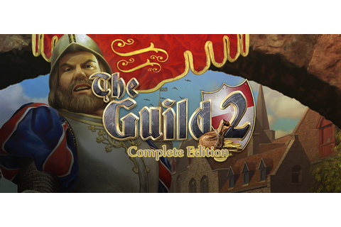 The Guild 2 Complete Edition Free Download FULL Game
