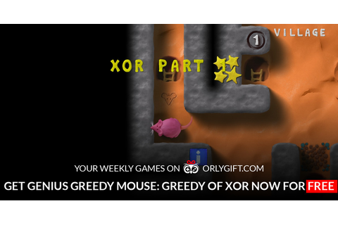 orlygift - Get Genius Greedy Mouse: Greedy of XOR now for FREE