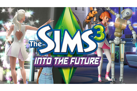 The Sims 3 Into The Future - Hair, Clothing, & Objects ...