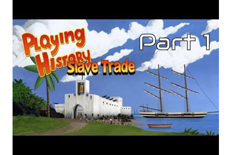 Steam Community :: Playing History 2 - Slave Trade