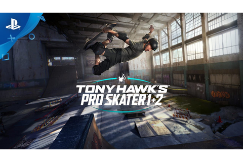 Tony Hawk's Pro Skater 1 + 2 - Announce Trailer | PS4 ...