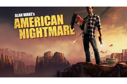 ALAN WAKE AMERICAN NIGHTMARE V1.03.17.1781 (+6 TRAINER ...