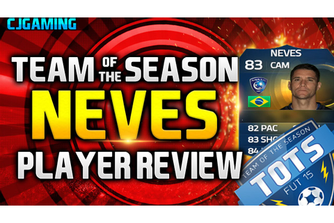 Fifa 15 TOTS Neves Review (83) w/ In Game Stats & Gameplay ...