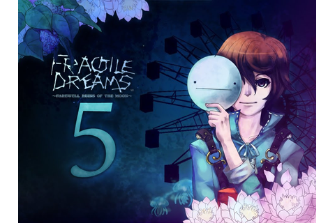 Cry Plays: Fragile Dreams: Farewell Ruins of the Moon [P5 ...