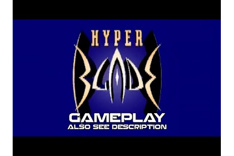 HyperBlade PC Gameplay - YouTube