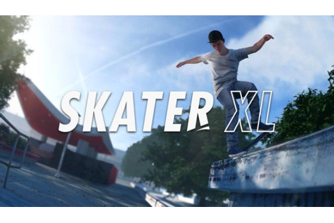 Skater XL - The Ultimate Skateboarding Game Free Download ...