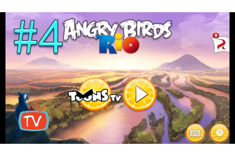 Angry Birds Rio 2 - Part 4 Blossom River - Gameplay ...