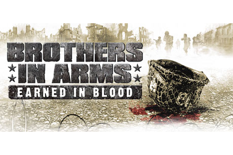 Brothers in Arms: Earned in Blood™ on Steam