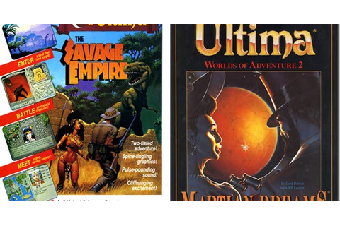 Ultima The Savage Empire e Ultima Martian Dreams ora ...