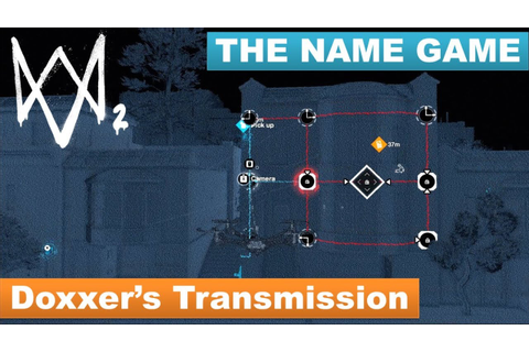 Watch Dogs 2 - How to trace the Doxxer's Transmission [The ...