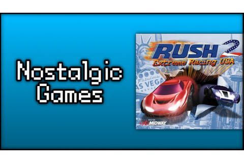 Nostalgic Games: Rush 2: Extreme Racing USA - YouTube