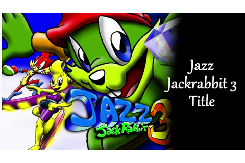 Jazz Jackrabbit 3D complete soundtrack of the game - YouTube