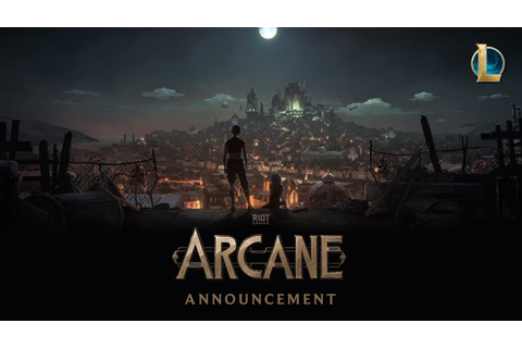 Arcane: Animated Series Announcement | Riot Pls: 10th ...