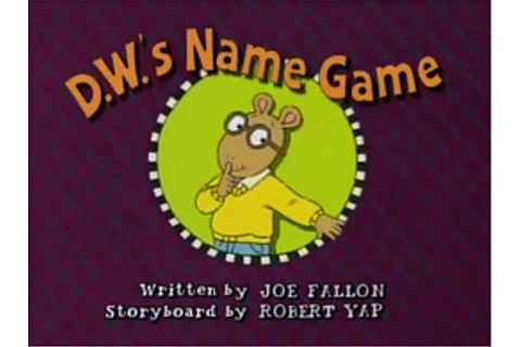 D.W.'s Name Game | Arthur Wiki | Fandom powered by Wikia