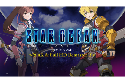 Star Ocean: The Last Hope getting a 4K/HD remaster - Just ...