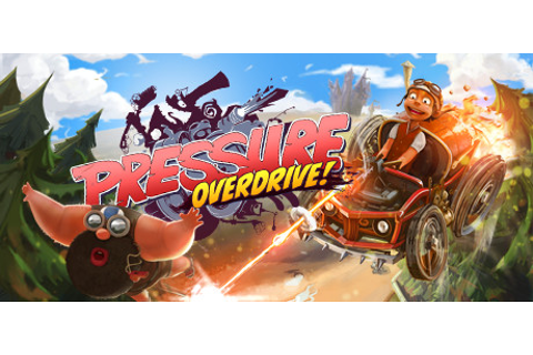 Pressure Overdrive on Steam