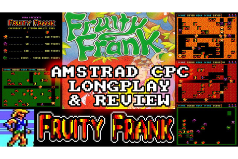 [AMSTRAD CPC] Fruity Frank - Longplay & Review - YouTube