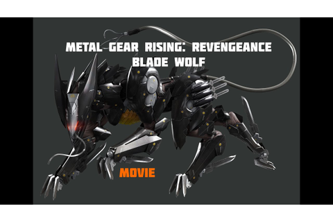 Metal Gear Rising: Revengeance - Blade Wolf (Game Movie ...