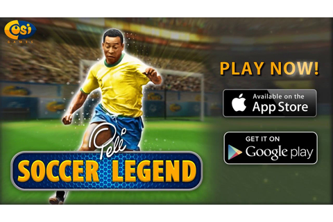 Pele: Soccer Legend is LIVE on iOS & Google Play by Cosi ...