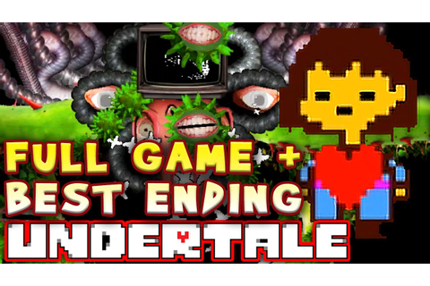 UNDERTALE FULL GAME with BEST ENDING! Walkthrough (No ...