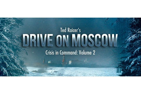 Drive on Moscow iPad Wargame Set for Release Next Week ...